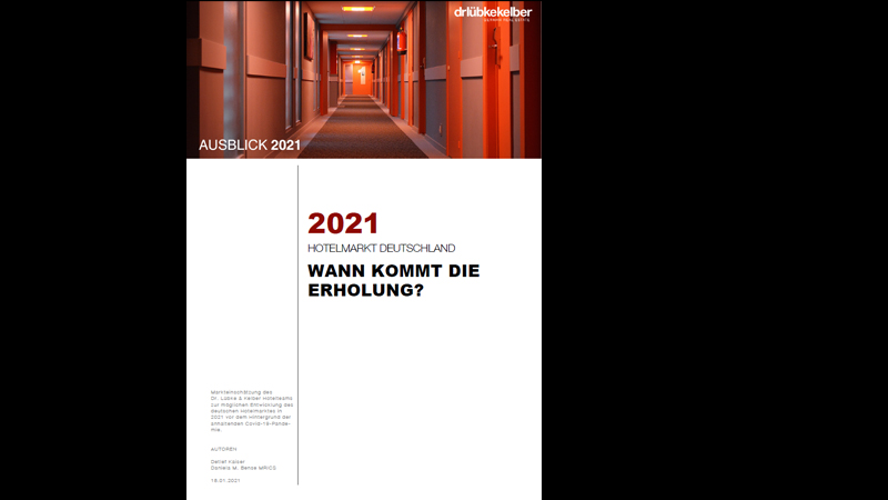 Hotel Market Review 2021 (German Version)